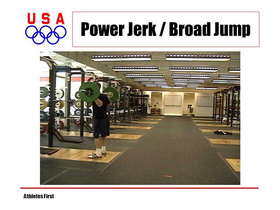 Athletes First Power Jerk / Broad Jump