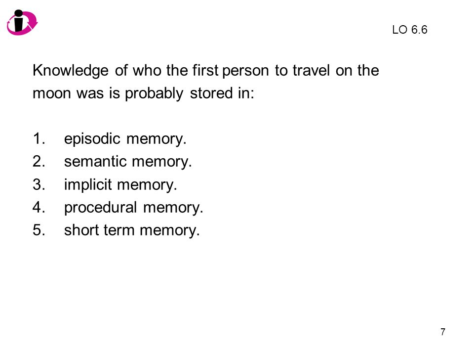 18 Which of the following is NOT true of flashbulb memories.