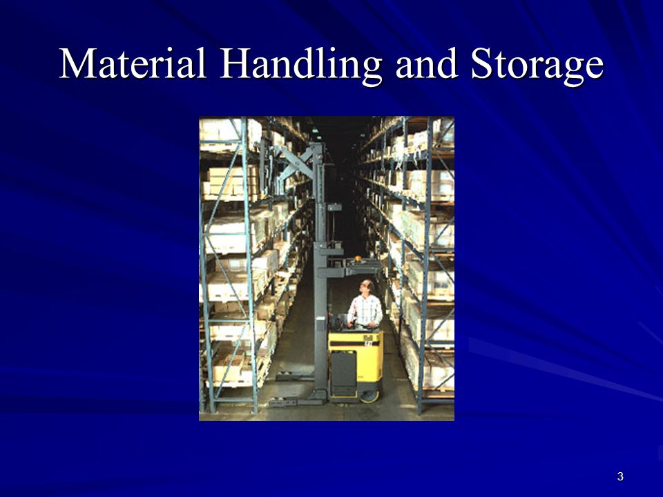 3 Material Handling and Storage