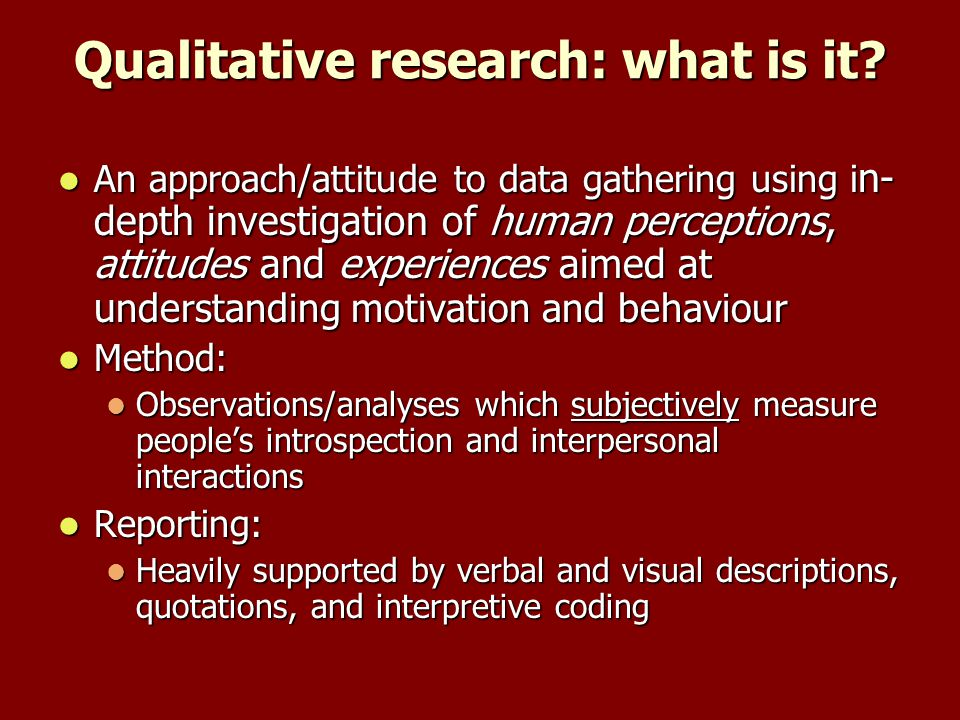 Qualitative research: what is it.
