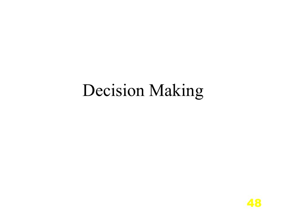 48 Decision Making