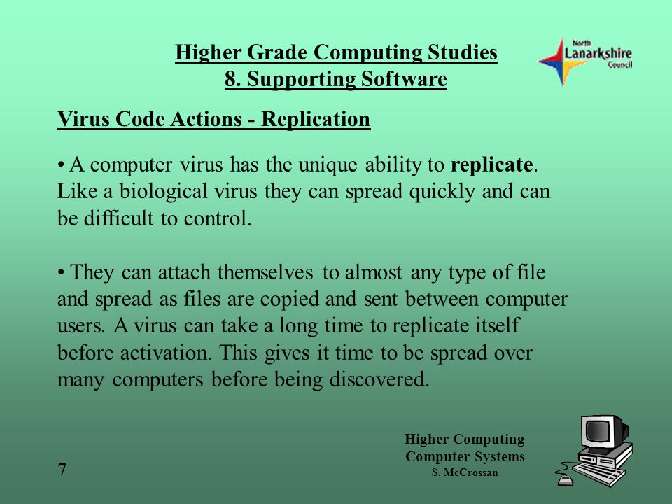 Higher Computing Computer Systems S.McCrossan Higher Grade Computing Studies 8.