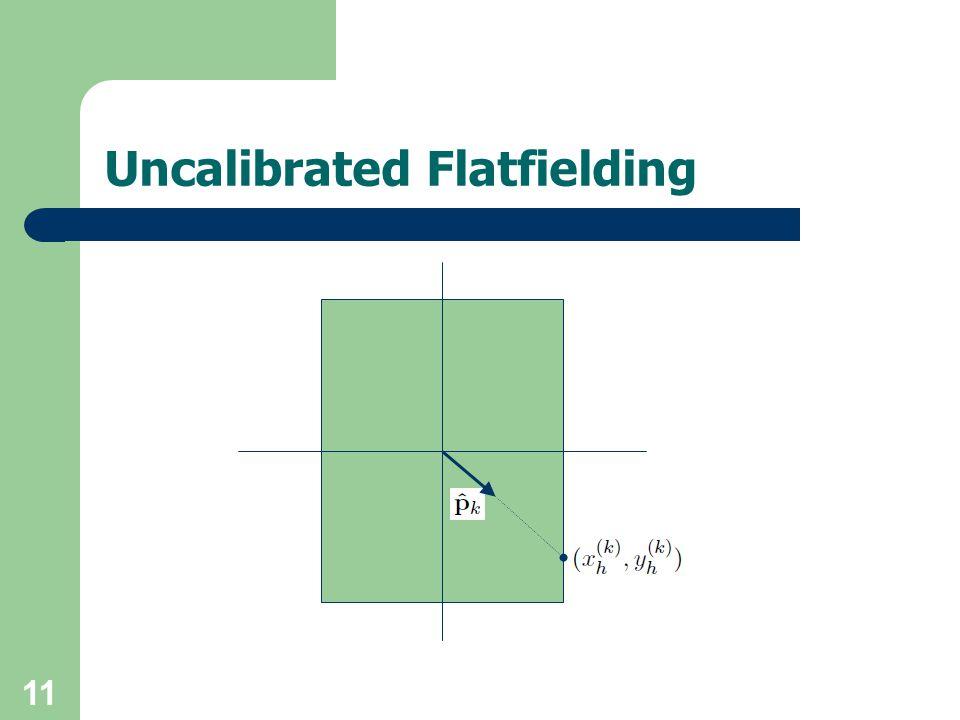 11 Uncalibrated Flatfielding