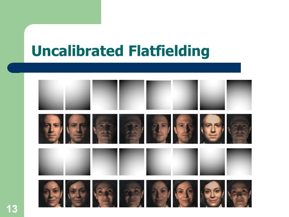 13 Uncalibrated Flatfielding