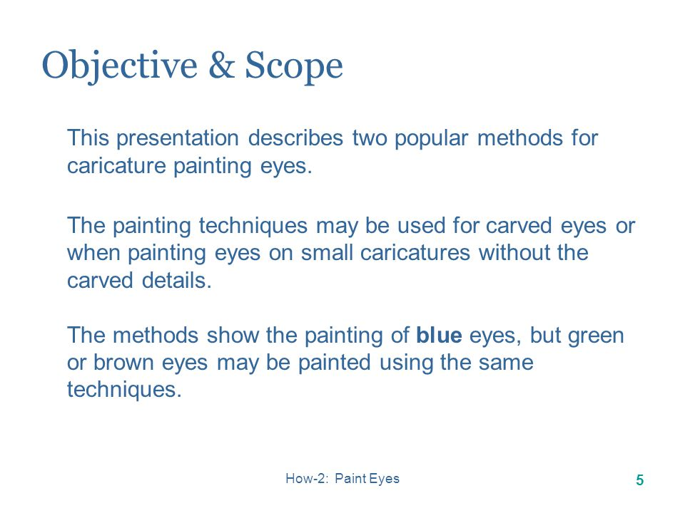 How-2: Paint Eyes 15 Step 2 Paint the iris with Wedgwood Blue, or Blue Heaven.