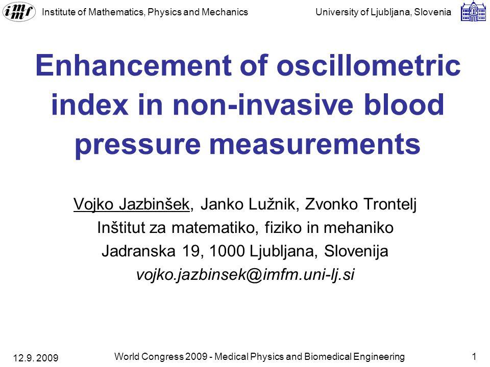 Institute of Mathematics, Physics and Mechanics University of Ljubljana, Slovenia 12.9.