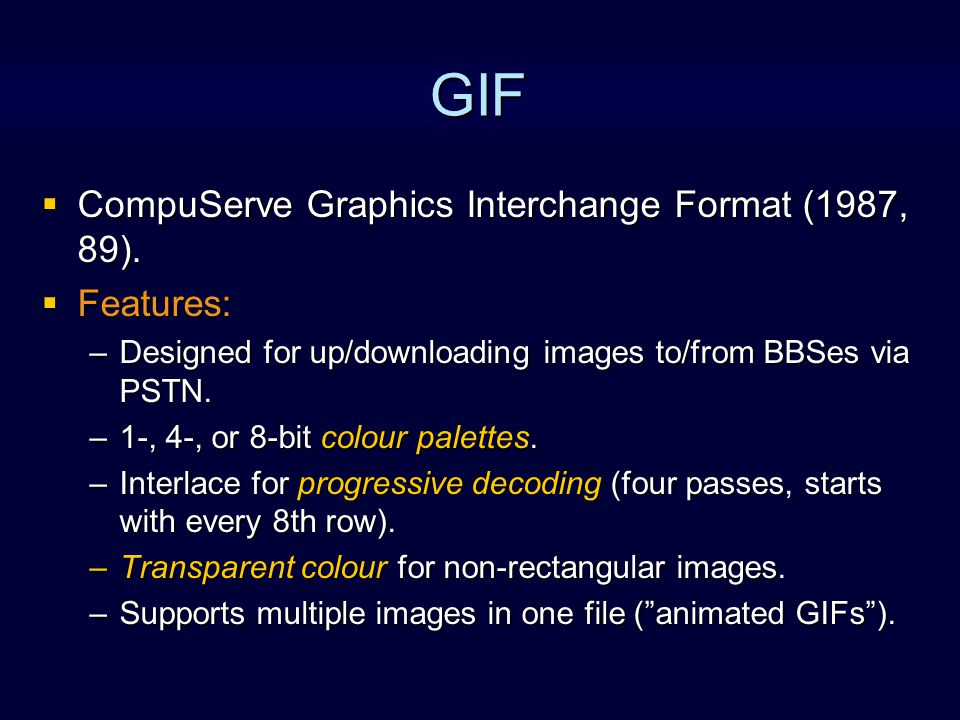 GIF: Method Compression by LZW.Compression by LZW.