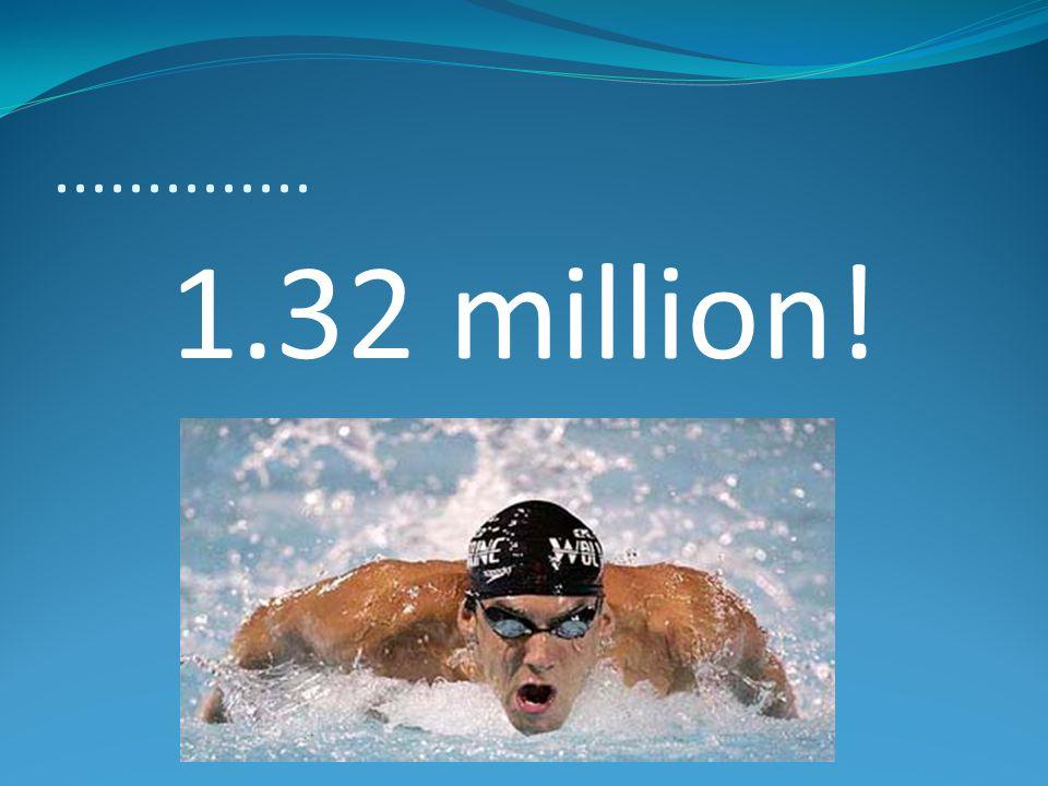 .............. 1.32 million!