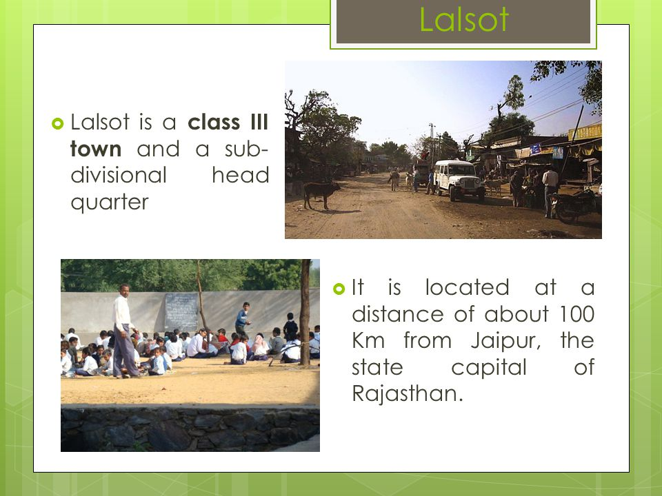 As of 2001 census, Lalsot had a population of 28,278.