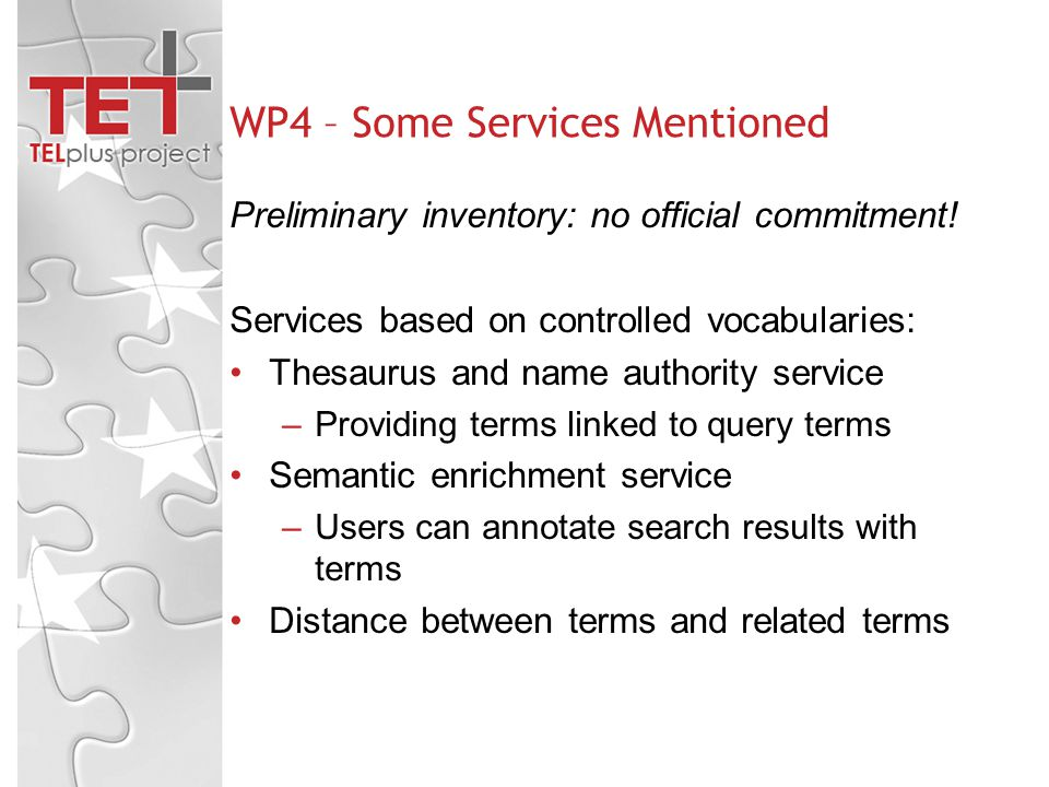 WP4 – Some Services Mentioned Preliminary inventory: no official commitment.