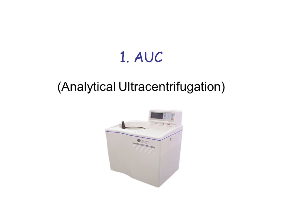 1. AUC (Analytical Ultracentrifugation)