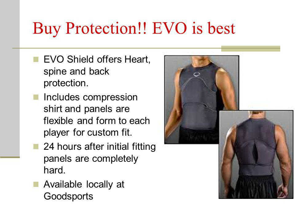 Buy Protection!! EVO is best EVO Shield offers Heart, spine and back protection. Includes compression shirt and panels are flexible and form to each p