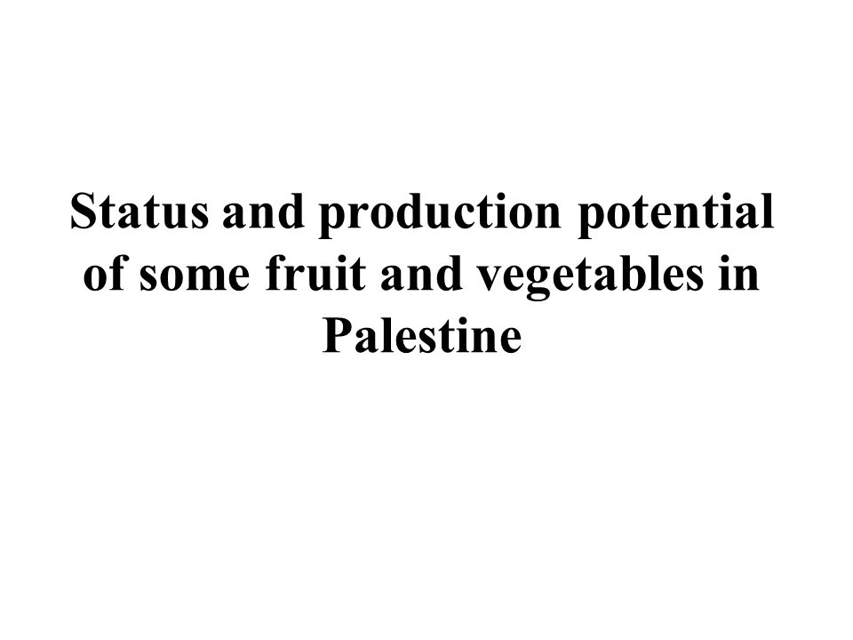 Production of field fruit trees used for drying industries in Palestine by type 2000/2001
