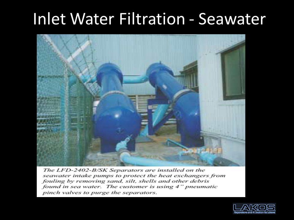 Inlet Water Filtration - Seawater