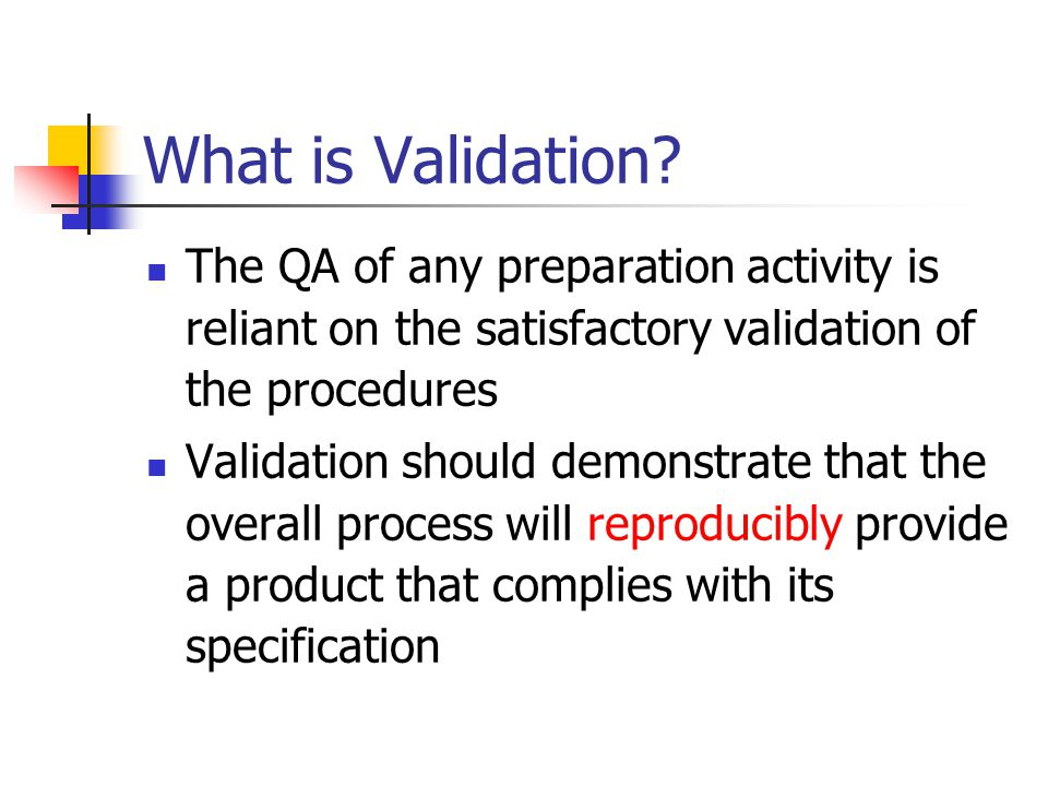 What is Validation.