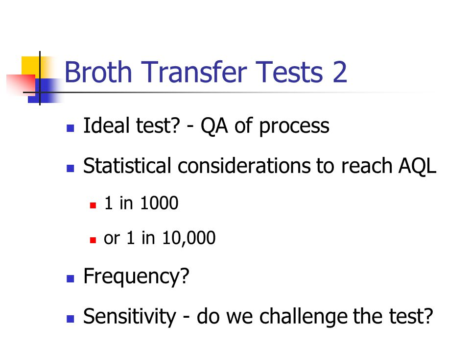 Broth Transfer Tests 2 Ideal test.
