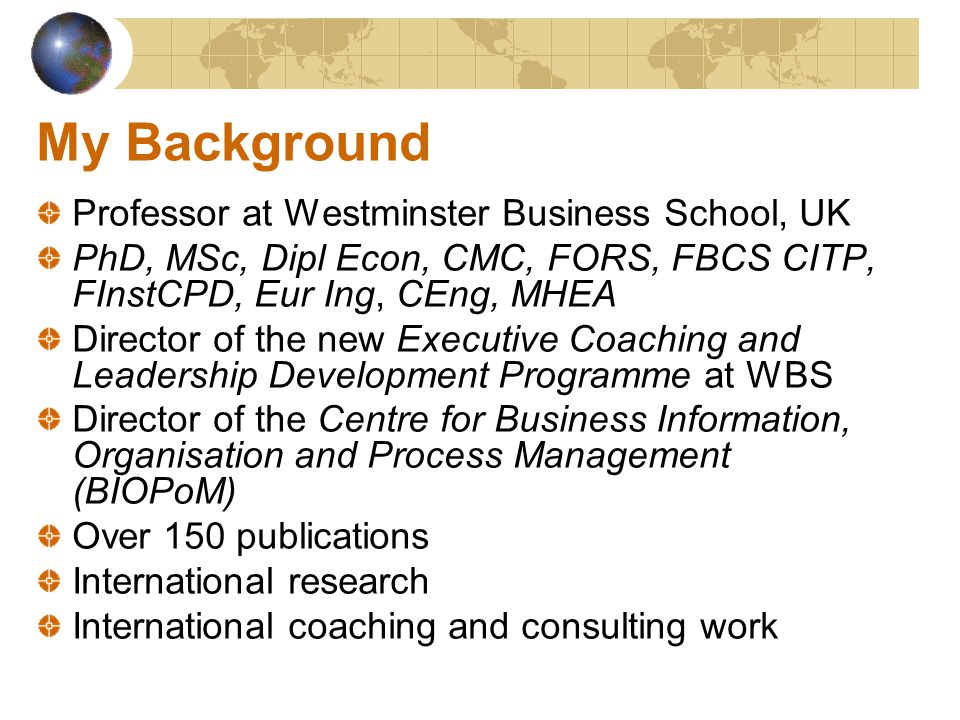 Centre for Business Information, Organisation and Process Organisation and ProcessManagement(BIOPoM) E-business and E-government Information Management Complexity and Multi-Agent Technology Business Processes Socio Technology