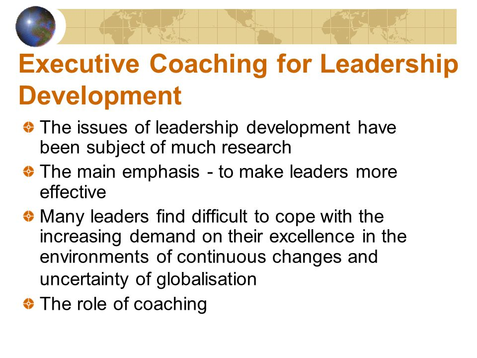 Executive Coaching Models: An Overview There are many approaches and models used for executive coaching (e.g.