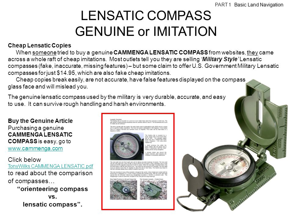 LENSATIC COMPASS GENUINE or IMITATION Cheap Lensatic Copies When someone tried to buy a genuine CAMMENGA LENSATIC COMPASS from websites, they came acr