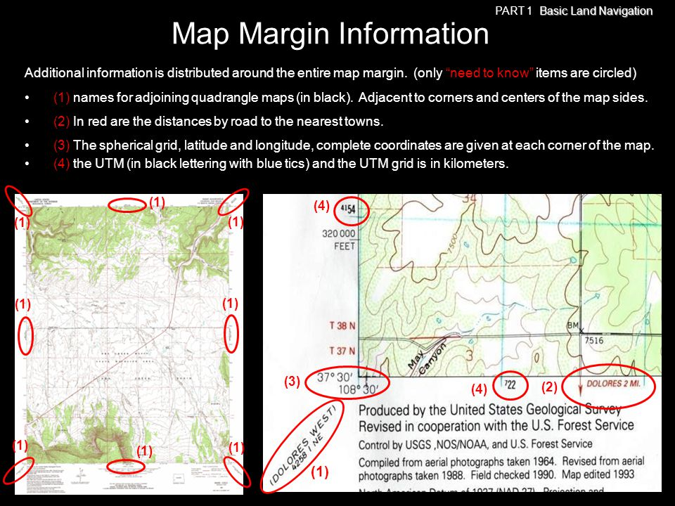 Additional information is distributed around the entire map margin. (only need to know items are circled) (1) names for adjoining quadrangle maps (in