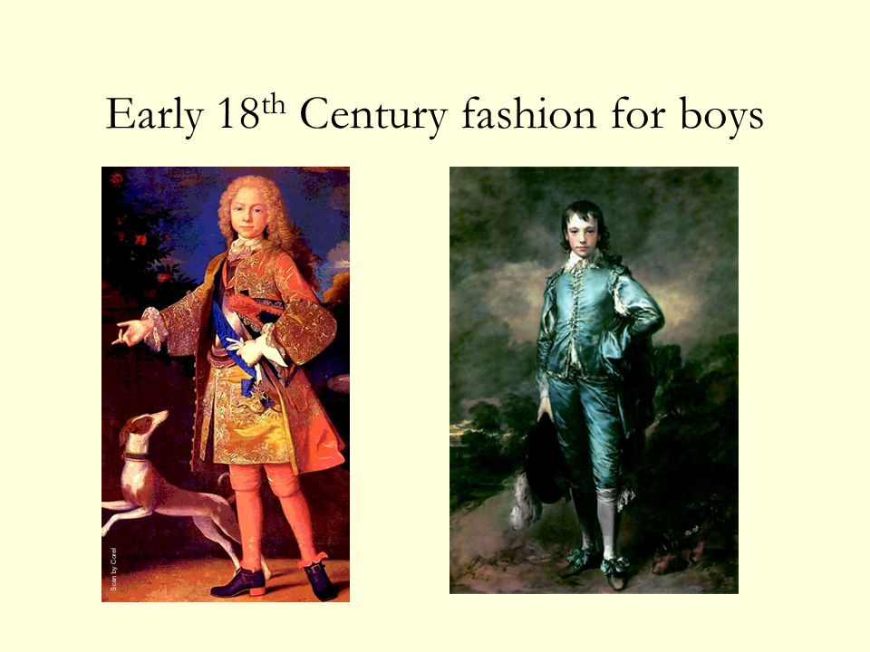 Early 18 th Century fashion for boys