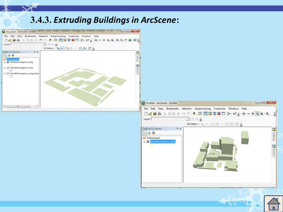 3.4.3. Extruding Buildings in ArcScene :