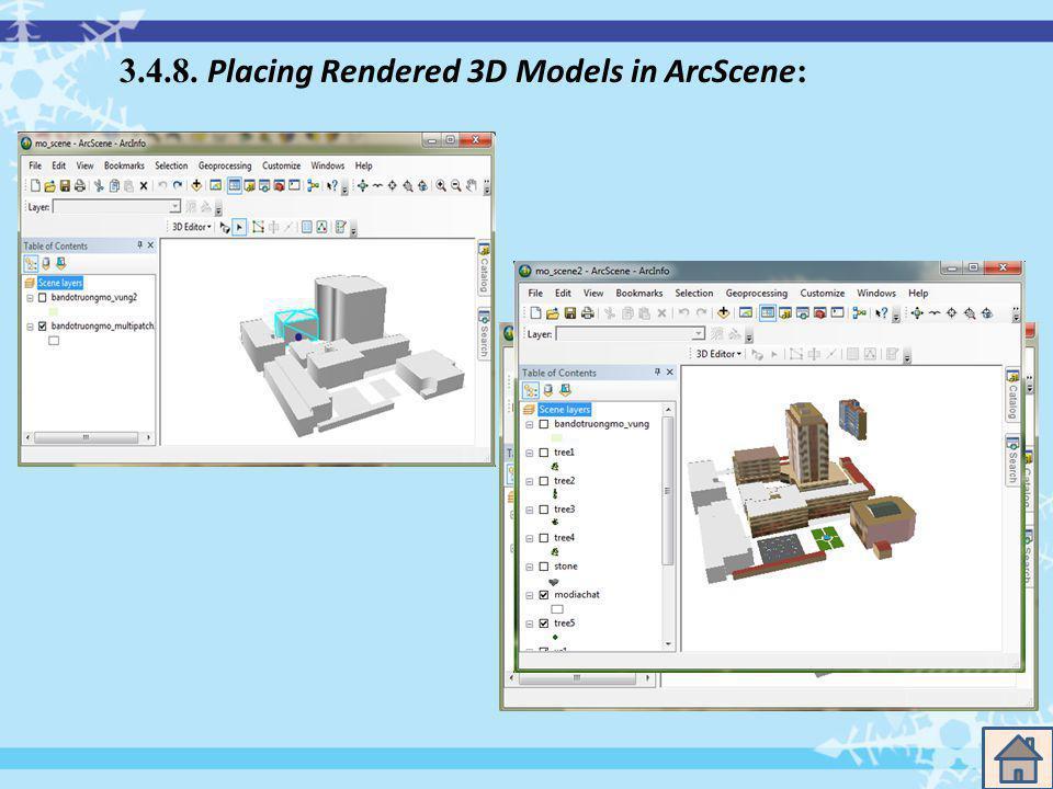 3.4.8. Placing Rendered 3D Models in ArcScene :