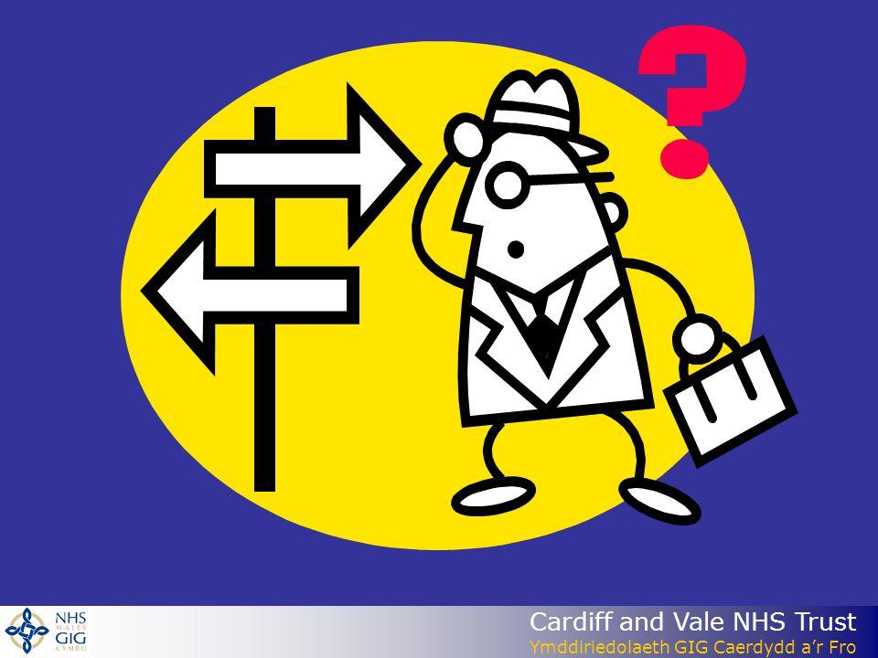 Cardiff and Vale NHS Trust Ymddiriedolaeth GIG Caerdydd ar Fro