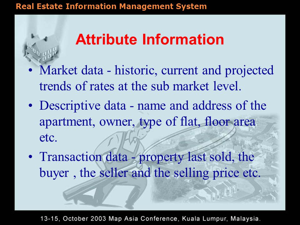 Real Estate Information Management System Database Design The foundation of any GIS application is spatial data Accurate and timely spatial data is critical component of application development in real estate.
