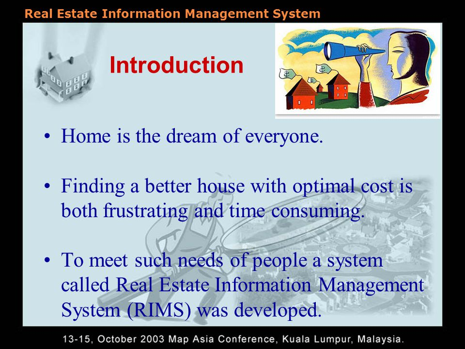Real Estate Information Management System Anand Sagar K Deva Pratap Srinivasa Rao G Vijayanand K* Department of Civil Engineering National Institute of Technology Warangal, A.P., India.