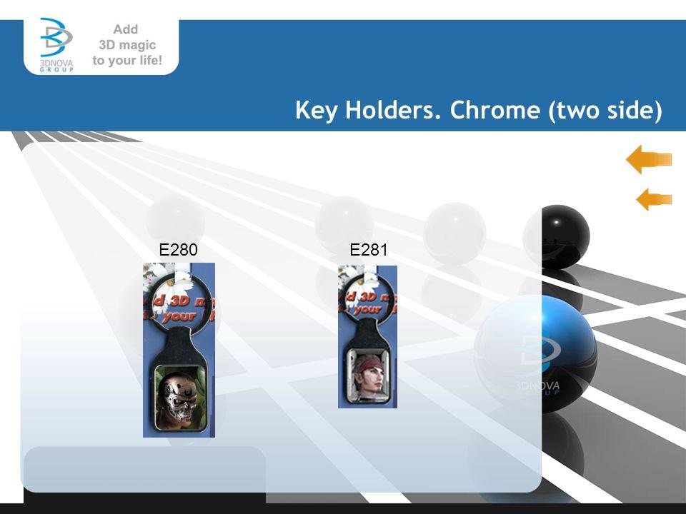 Key Holders. Chrome (two side) E280E281