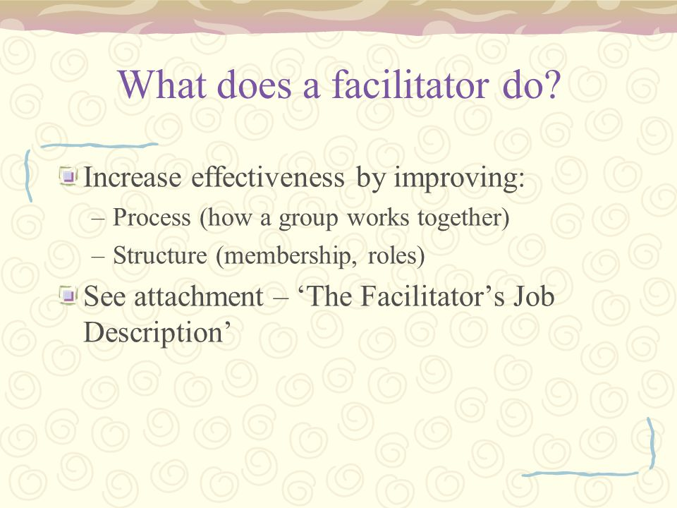 What does a facilitator do.