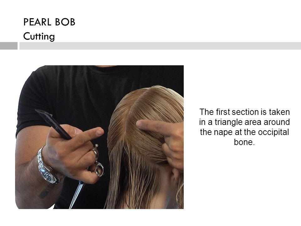 The first section is taken in a triangle area around the nape at the occipital bone. PEARL BOB Cutting
