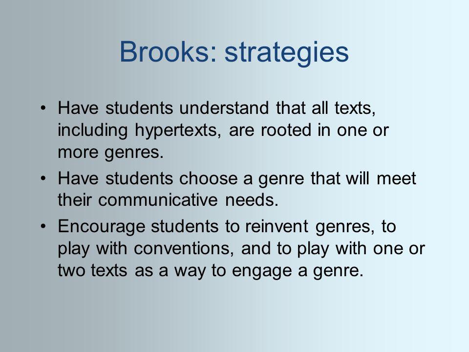 Brooks genres are familiar, hypertext is unfamiliar