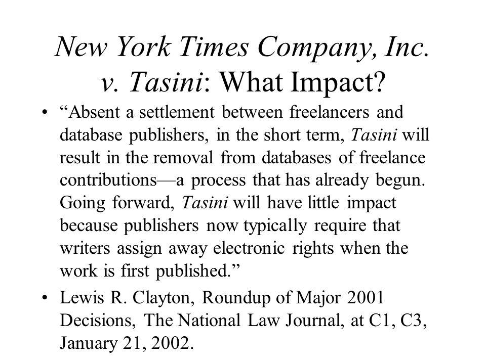 New York Times Company, Inc. v. Tasini: What Impact.