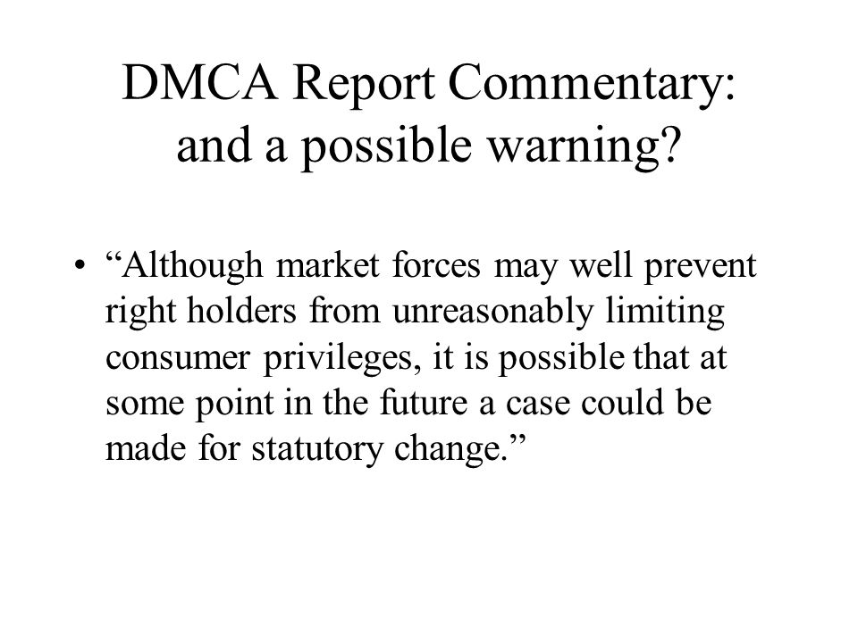 DMCA Report Commentary: and a possible warning.