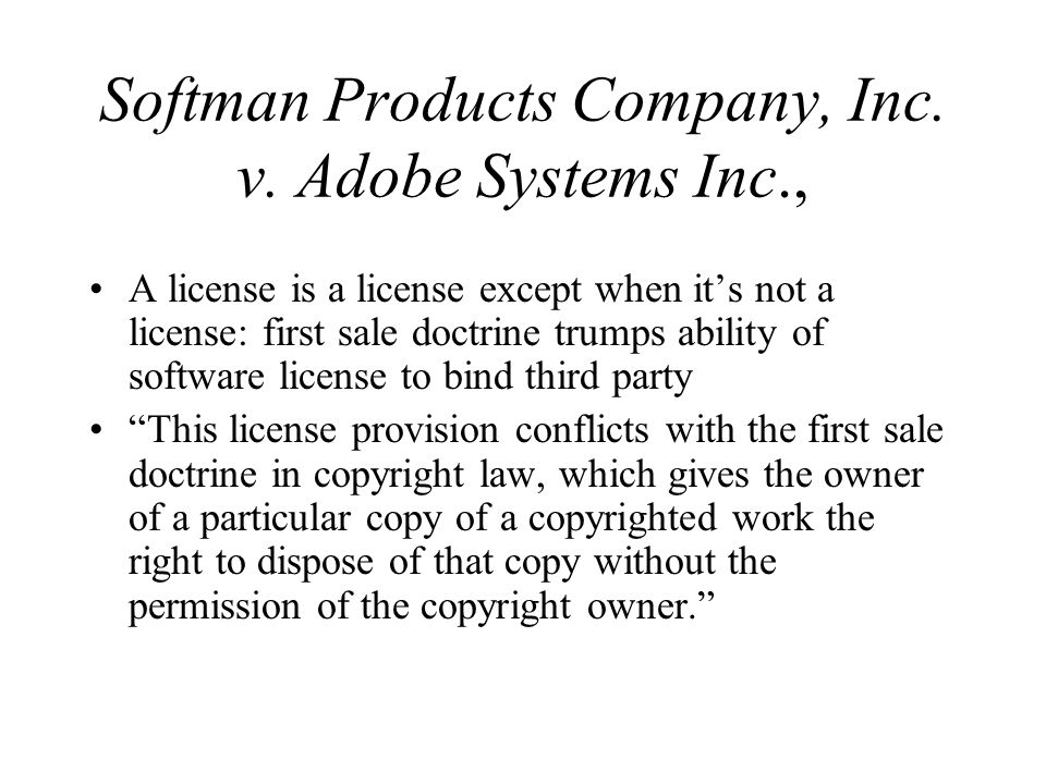 Softman Products Company, Inc. v.