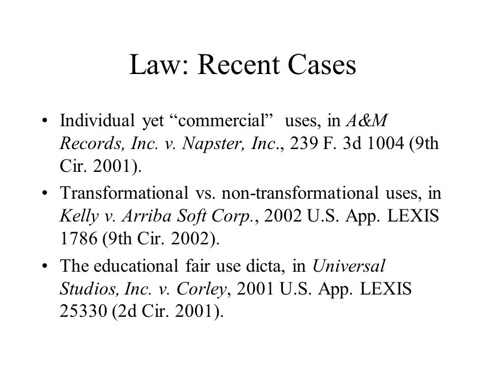 Law: Recent Cases Individual yet commercial uses, in A&M Records, Inc.