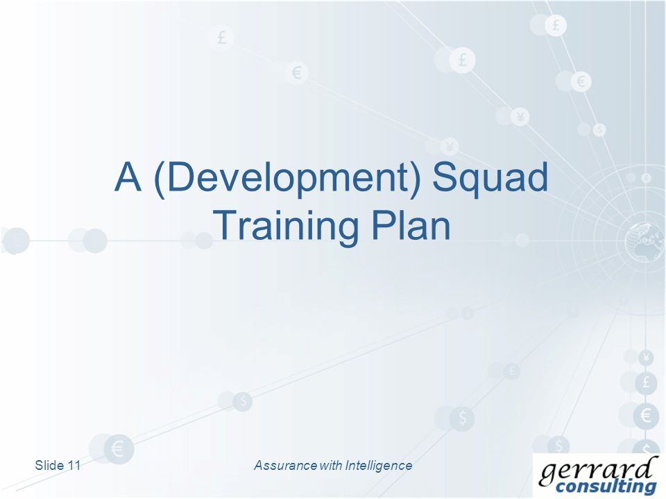A (Development) Squad Training Plan Assurance with IntelligenceSlide 11