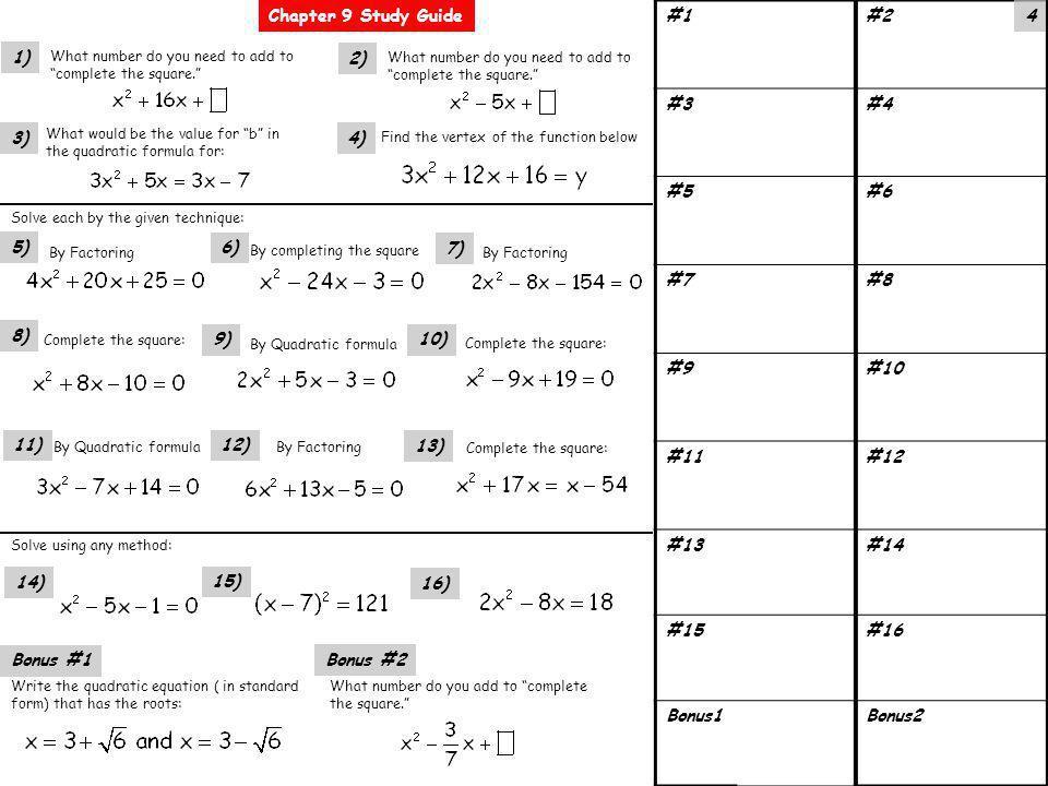 By completing the square Complete the square: By Quadratic formula #1#2 #3#4 #5#6 #7#8 #9#10 #11#12 #13#14 #15#16 Bonus1Bonus2 1) 5) 8) 4) 3) 7) 10) 2