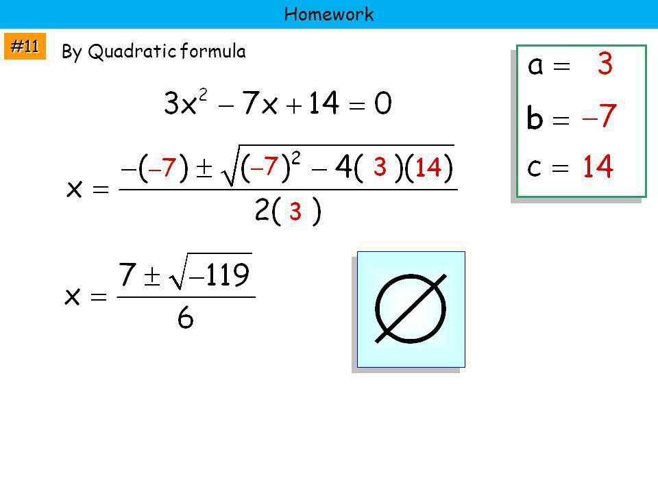 #11 Homework By Quadratic formula