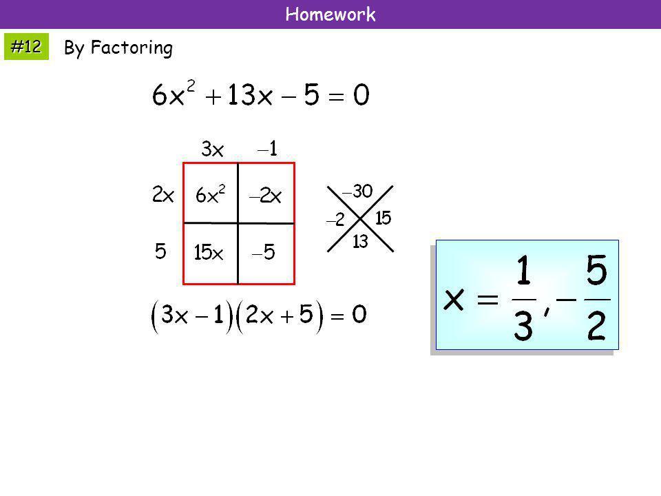 #12 Homework By Factoring