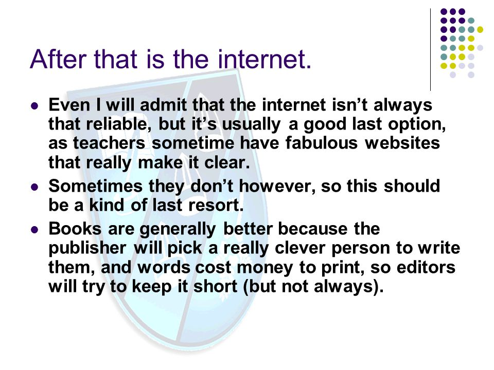 After that is the internet.