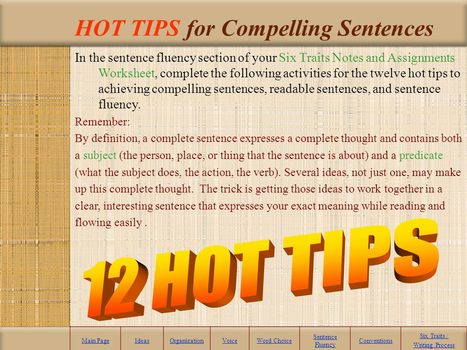 Sentence Fluency - Definition Sentence Fluency: The ability to create smooth flow and rhythm of the sentence structure. The fluency of short vs. long