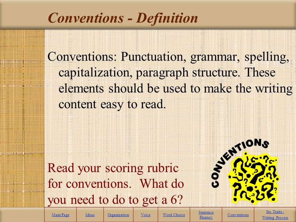 Sentence Fluency – The Final Word Main PageIdeasOrganizationVoiceWord Choice Sentence Fluency Conventions Six Traits / Writing Process 6 Tips for Succ