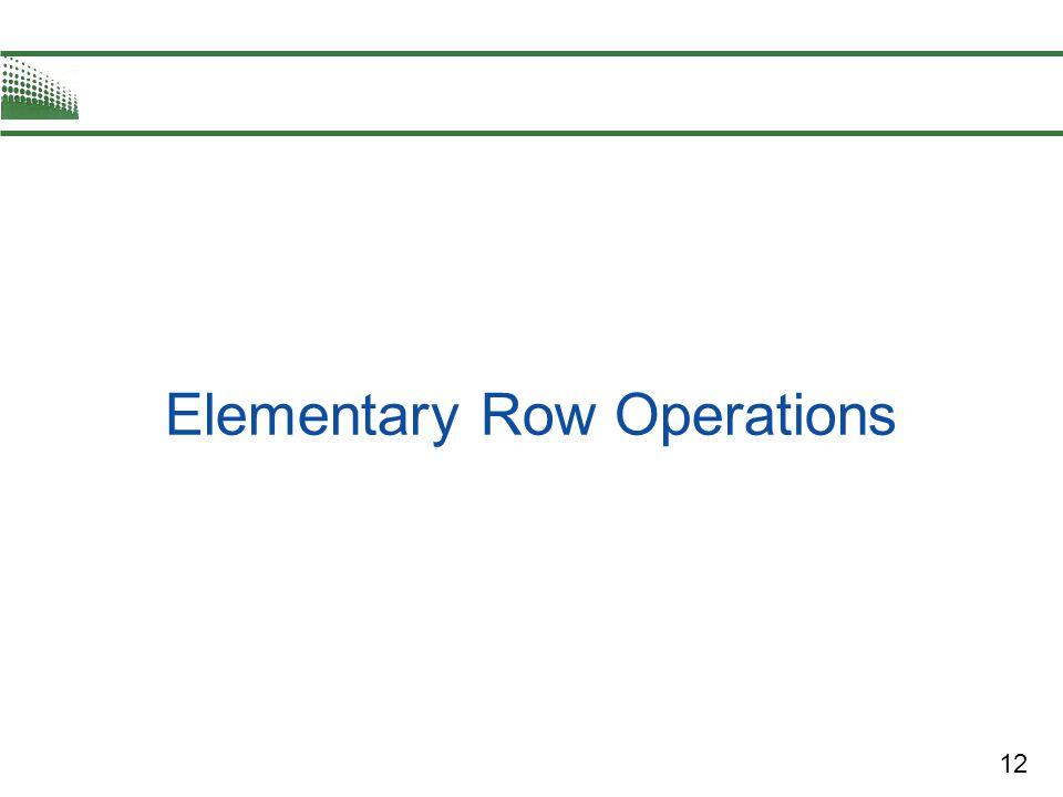 12 Elementary Row Operations