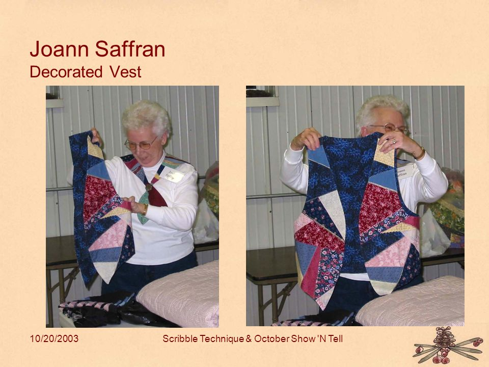 10/20/2003Scribble Technique & October Show N Tell Joann Saffran Decorated Vest