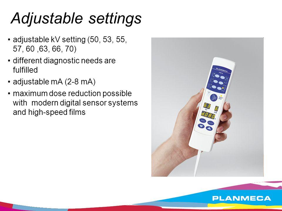 Adjustable settings adjustable kV setting (50, 53, 55, 57, 60,63, 66, 70) different diagnostic needs are fulfilled adjustable mA (2-8 mA) maximum dose