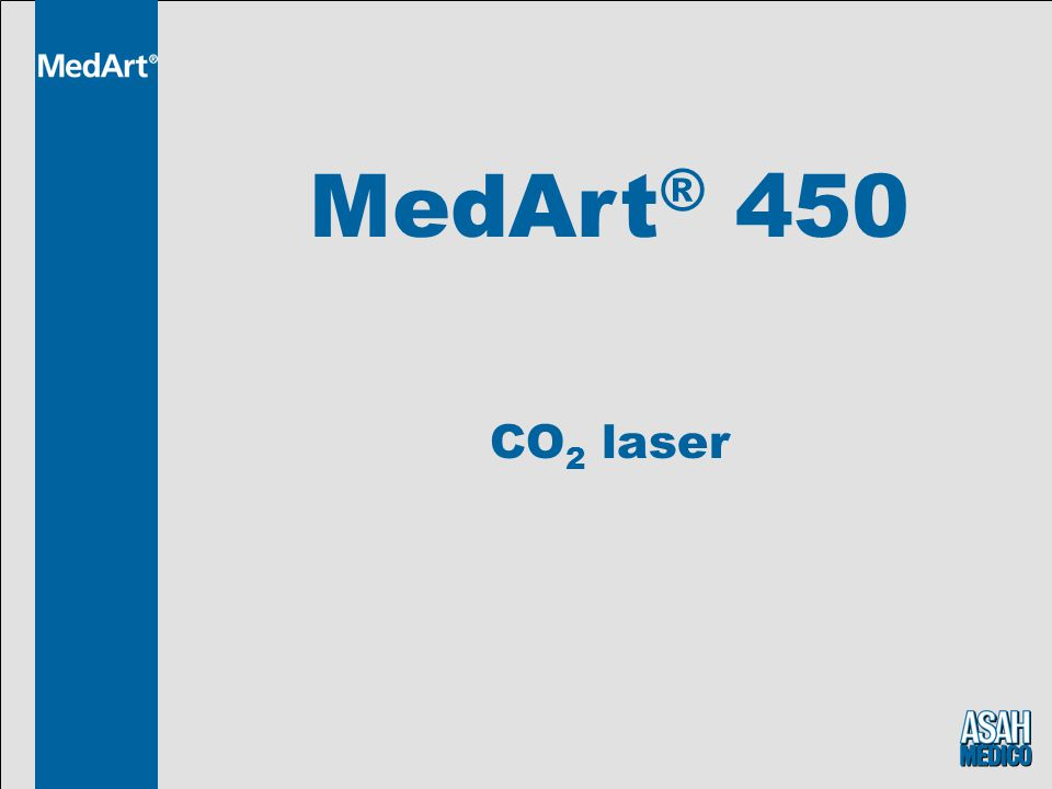 MedArt ® 450 CO 2 laser