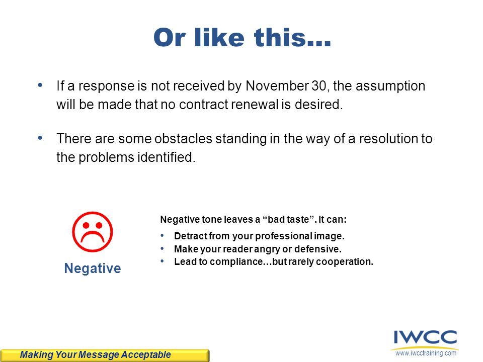 www.iwcctraining.com Or like this… If a response is not received by November 30, the assumption will be made that no contract renewal is desired. Ther